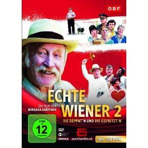Echte Wiener 2 - Die Deppat'n und die G'spritztn (2010)