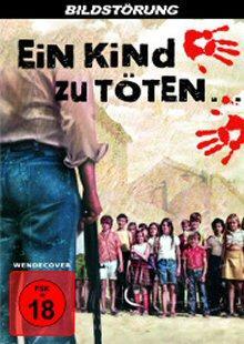 Ein Kind zu töten ...(1976) [FSK 18]
