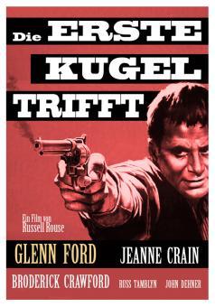 Die erste Kugel trifft (1956)