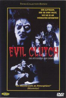 Evil Clutch (1988) [FSK 18]