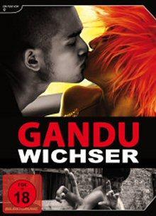 Gandu - Wichser (Limited Edition, inkl. Soundtrack-CD) (2010) [FSK 18]