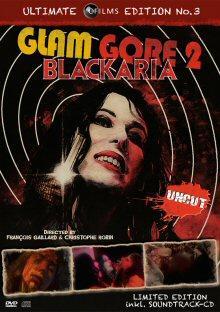 Glam Gore 2 - Blackaria (Uncut, Limited Edition inkl. Soundtrack-CD) (2010) [FSK 18]