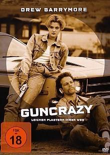 Guncrazy (1992) [FSK 18]