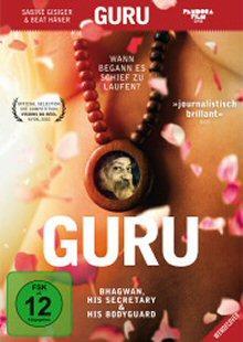 Guru - Bhagwan, His Secretary & His Bodyguard (2010)