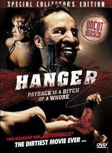 Hanger (Uncut Collector's Edition) (2009) [FSK 18]