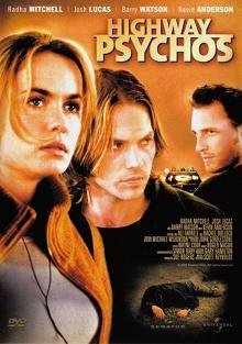 Highway Psychos (2001)