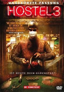 Hostel 3 (Ungekürzte Fassung) (2011) [FSK 18]