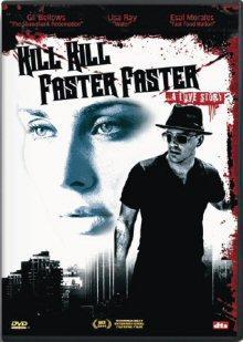 Kill Kill Faster Faster ... A Love Story (2007) [FSK 18]