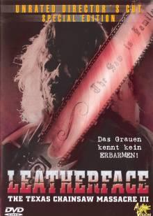 The Texas Chainsaw Massacre 3 - Leatherface (1990) [FSK 18]