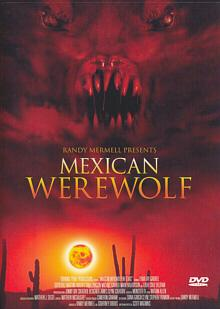 Mexican Werewolf (Uncut, Metalpak) (2005) [FSK 18]