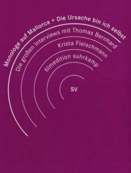 Monologe auf Mallorca + Die Ursache bin ich selbst. Interviews Thomas Bernhard / Krista Fleischmann (1986) [Gebraucht - Zustand (Sehr Gut)]