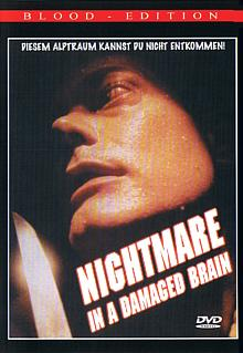 Nightmare in a Damaged Brain (1981) [FSK 18]