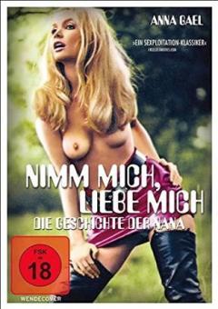 Nimm mich, liebe mich - Die Geschichte der Nana (1970) [FSK 18]