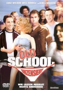 Old School - Wir lassen absolut nichts anbrennen (2003)