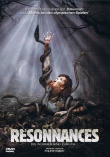 Resonnances - Die Würmer sind zurück! (2006) [FSK 18]