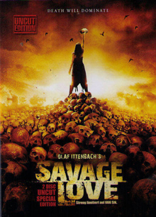 Savage Love - Uncut (2 Disc Edition) (2012) [FSK 18]