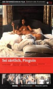 Sei zärtlich, Pinguin (1982)