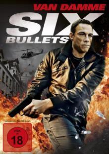 Six Bullets (Uncut) (2012) [FSK 18]