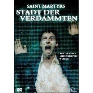 Saint Martyrs - Stadt der Verdammten (2005)