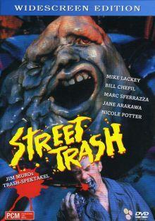 Street Trash (Cover B) (1987) [FSK 18]