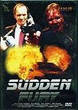 Sudden Fury (Uncut) (1997) [FSK 18]