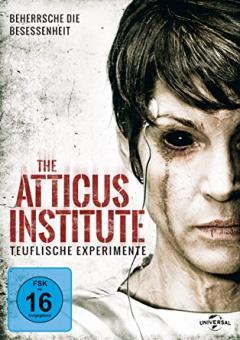 The Atticus Institute - Teuflische Experimente (2015)