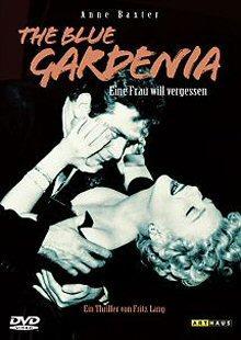 The Blue Gardenia - Eine Frau will vergessen (1953)
