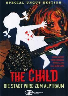 The Child - Die Stadt wird zum Alptraum (Cover B) (1972) [FSK 18]