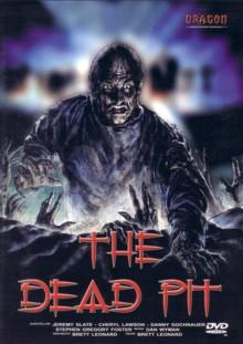 The Dead Pit (1989) [FSK 18]