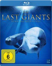 The Last Giants - Wenn das Meer stirbt (2009) [Blu-ray]