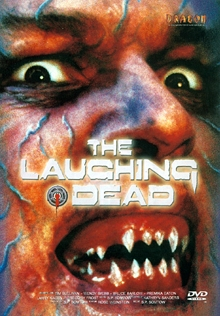 The Laughing Dead (Uncut) (1989) [FSK 18]