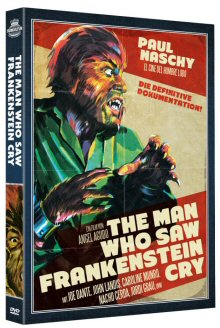 The Man Who Saw Frankenstein Cry (Paul Naschy: Legacy of a Wolfman 1 - Limited Edition) (OmU) (2010) [FSK 18]