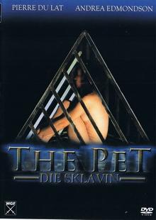 The Pet - Die Sklavin (Uncut Version) (2006) [FSK 18]