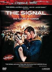 The Signal (Uncut, Cinema Extreme) (2007) [FSK 18]
