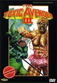 The Toxic Avenger 3 - Toxies letzte Schlacht (uncut) (1989) [FSK 18] [Gebraucht - Zustand (Sehr Gut)]