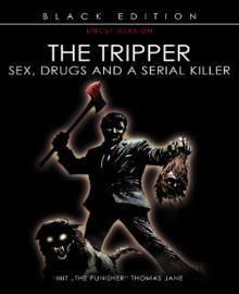 The Tripper (Black Edition, Uncut) (2006) [FSK 18]