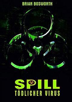 Spill - Tödlicher Virus (Limited Mediabook, Blu-ray+DVD, Cover C) (1996) [FSK 18] [Blu-ray]