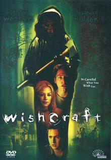 Wishcraft (2002) [FSK 18]
