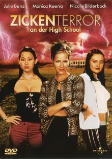 Zickenterror an der High School (2005)