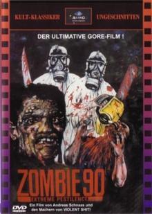 Zombie 90: Extreme Pestilence (uncut) (1990) [FSK 18]